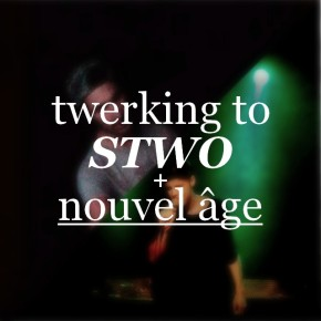 last saturday night: nouvel âge + stwo edition